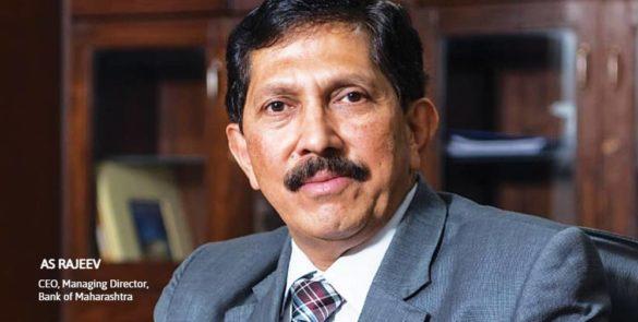 AS Rajeev, MD & CEO, Bank of Maharashtra