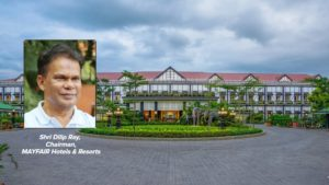 """""""In the next 3 quarters, the hotel business should be back to pre-COVID levels"""" says Dilip Ray, Chairman, MAYFAIR Hotels & Resorts"""