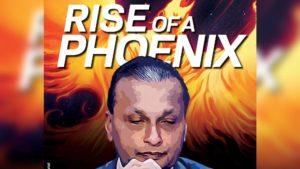 Anil Ambani - Rise of a Phoenix